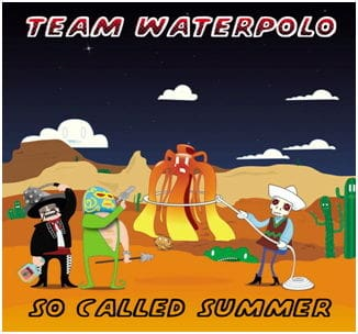 So Called Summer by Team Waterpolo