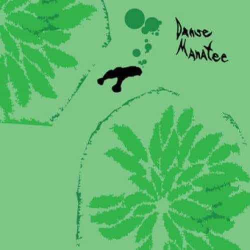 Danse Manatee by Animal Collective