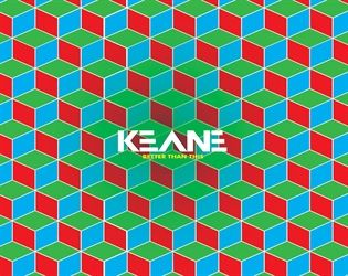 Better Than This by Keane