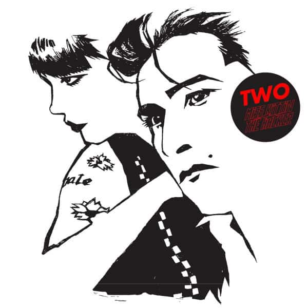 Two by Miss Kittin & The Hacker