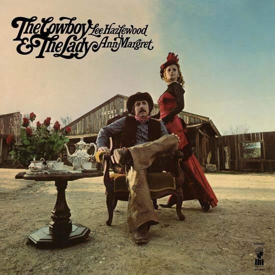 The Cowboy & The Lady by Lee Hazlewood & Ann-Margret