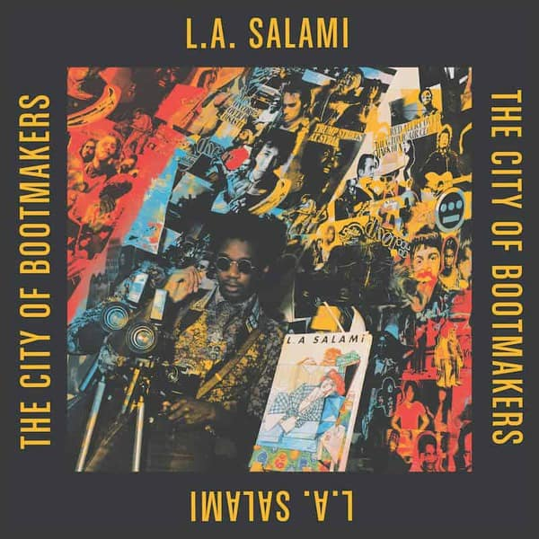 The City Of Bootmakers by L.A. Salami