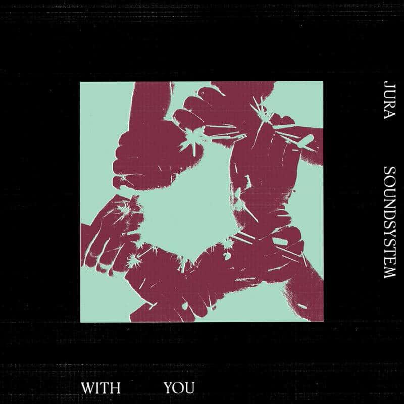 With You EP by Jura Soundsystem