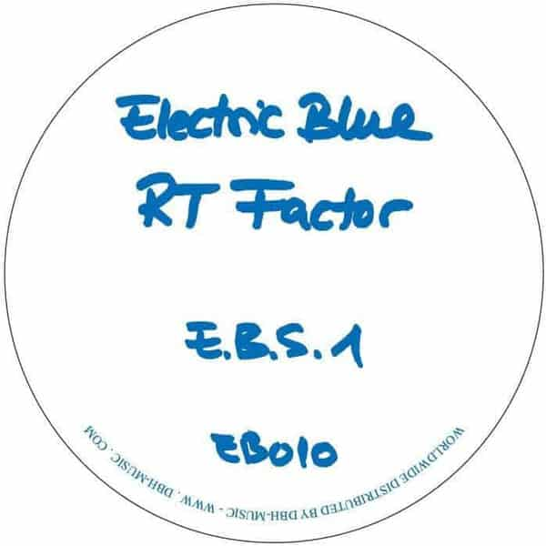 E.B.S. 1 by RT Factor (Ron Trent)