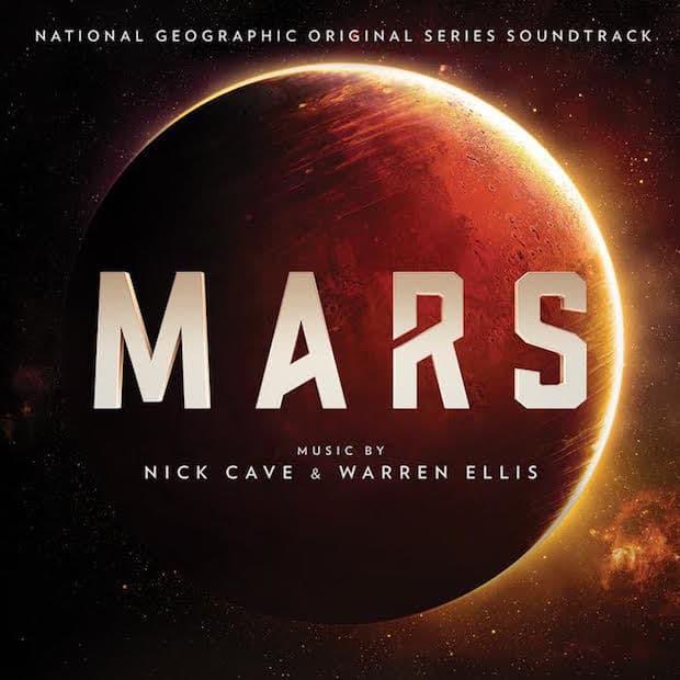 Mars (Original Series Soundtrack) by Nick Cave & Warren Ellis