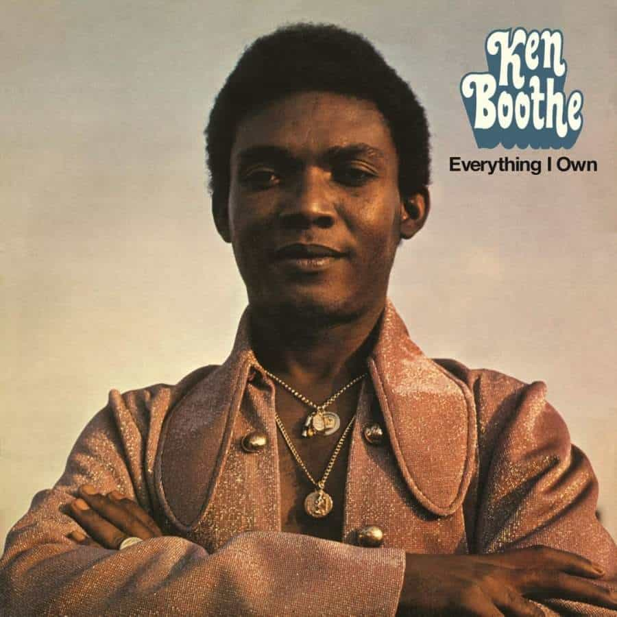 Everything I Own by Ken Boothe
