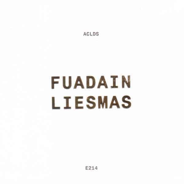 Fuadain Liesmas by Aclds