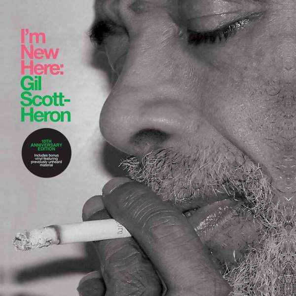 I'm New Here (10th Anniversary Expanded Edition) by Gil Scott-Heron