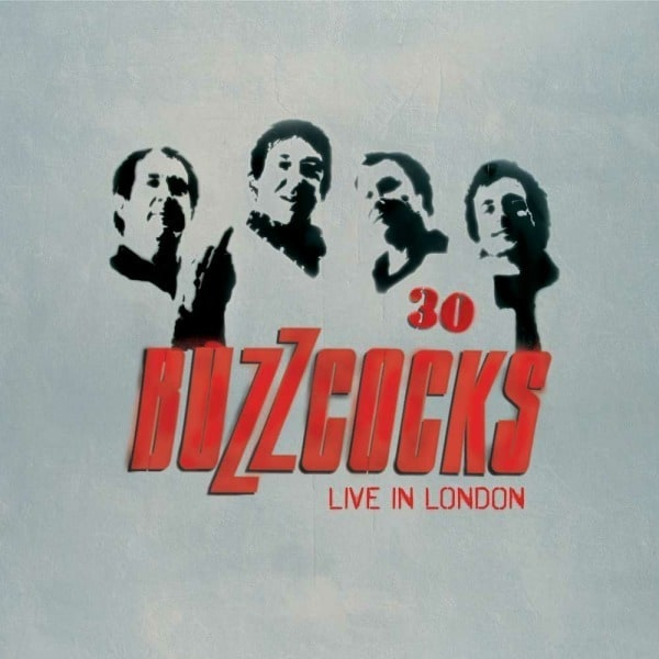 30 (Live In London) by Buzzcocks