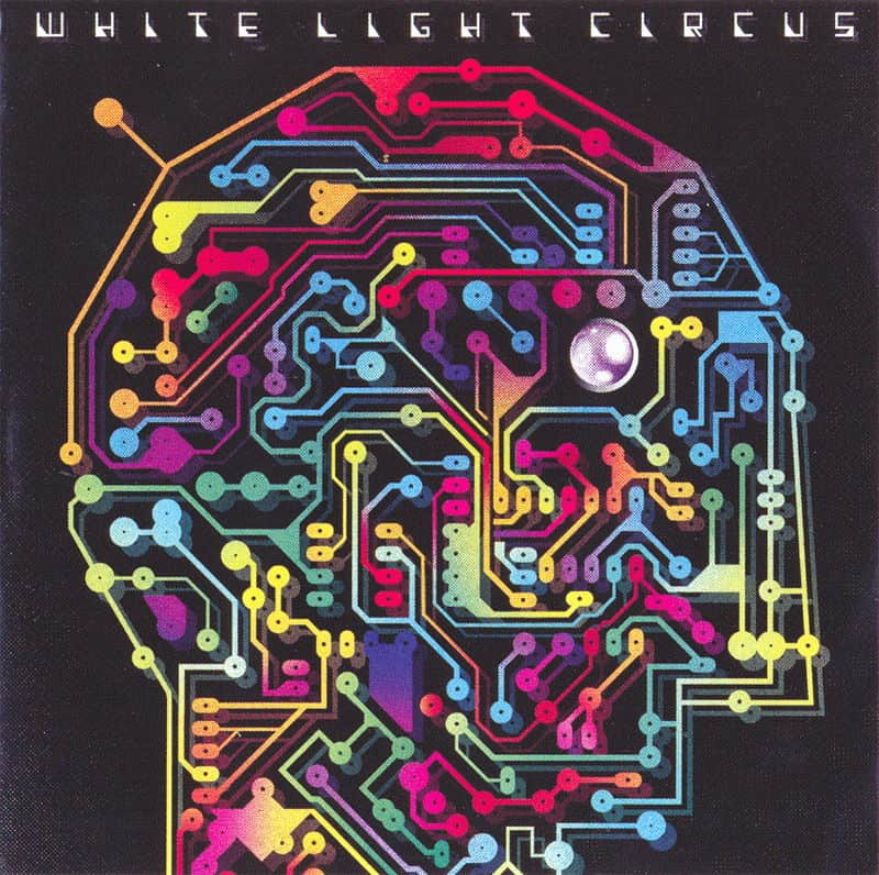 Break The Circuit by White Light Circus