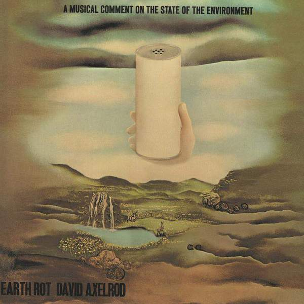Earth Rot Instrumentals by David Axelrod