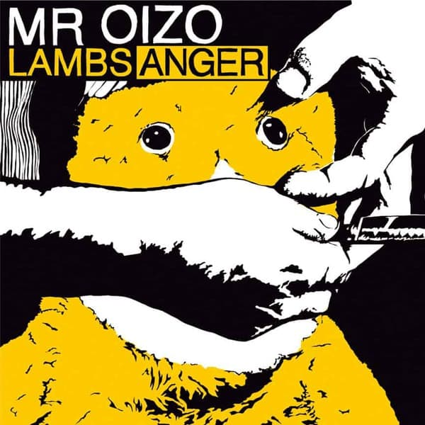 Lambs Anger by Mr Oizo