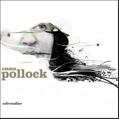 Adrenaline by Emma Pollock