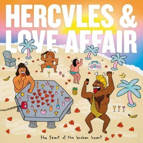 The Feast Of The Broken Heart by Hercules & Love Affair