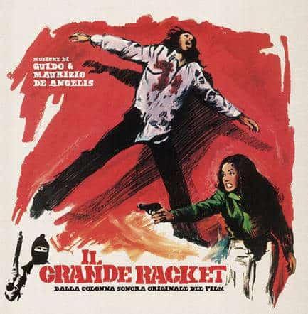 Il Grande Racket by Guido & Maurizio De Angelis