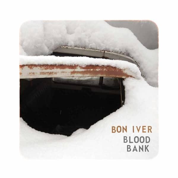 Blood Bank by Bon Iver