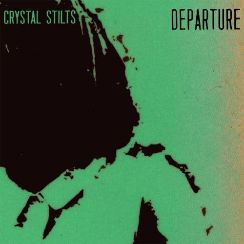 Departure by Crystal Stilts