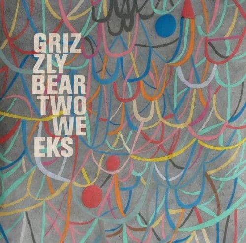 Two Weeks by Grizzly Bear