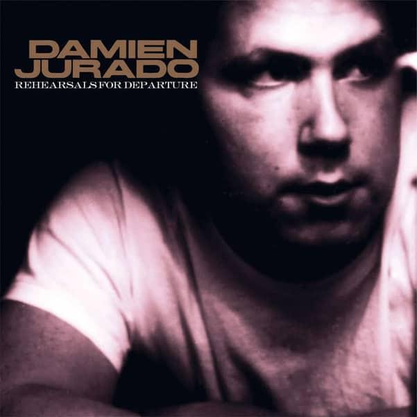 Rehearsals for Departure by Damien Jurado