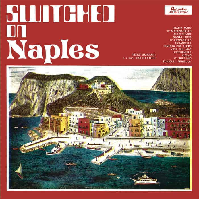 Switched On Naples by Piero Umiliani