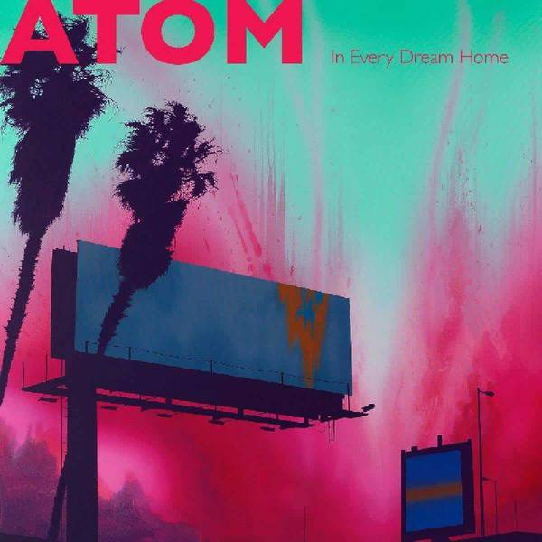 In Every Dream Home by Atom