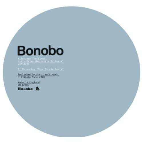 Between the Lines/Recurring (Nostalgia77 & Mice Parade Remixes) by Bonobo