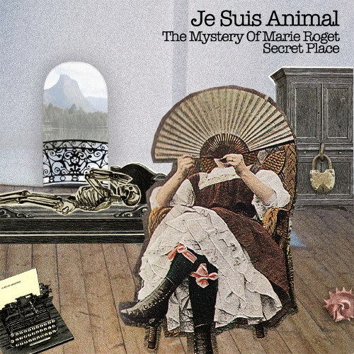 The Mystery Of Marie Roget/ Secret Place by Je Suis Animal