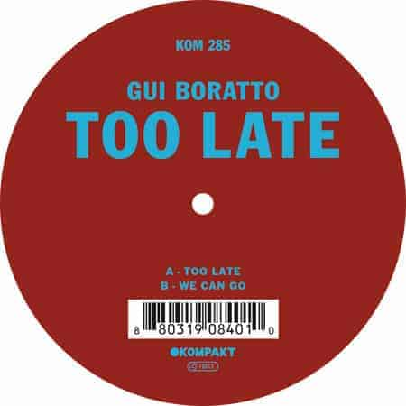 Too Late by Gui Boratto