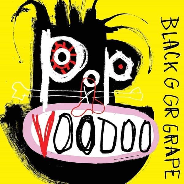 Pop Voodoo by Black Grape