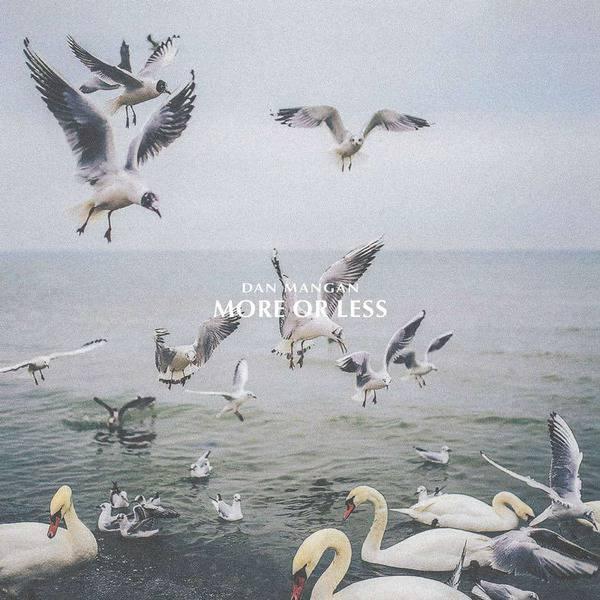 More or Less by Dan Mangan