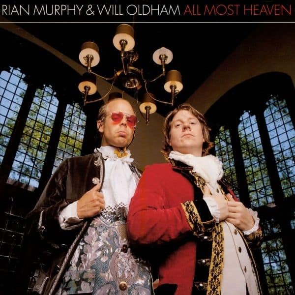 All Most Heaven by Rian Murphy & Will Oldham