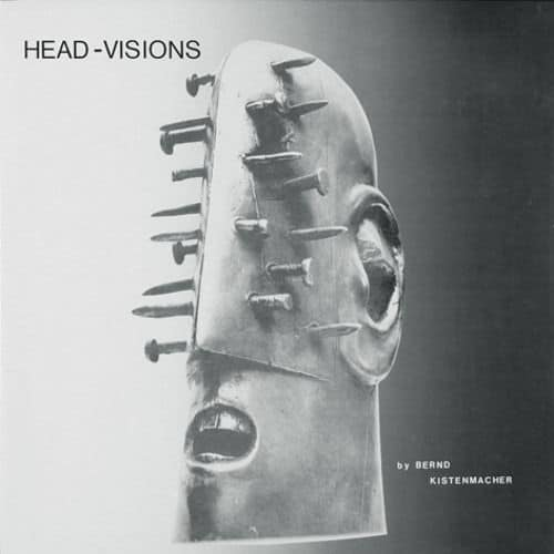 Head-visions by Bernd Kistenmacher