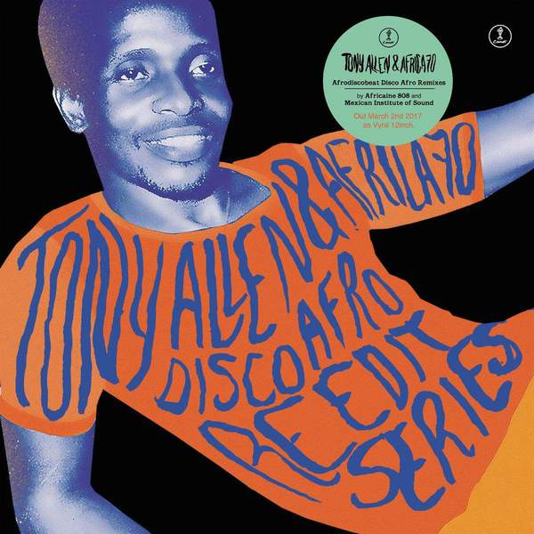 Afro Disco Beat: Disco Afro Re-edit Vol. 2 by Tony Allen & Africa 70