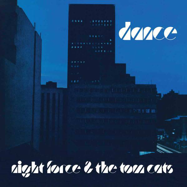 Dance by Night Force & The Tom Cats