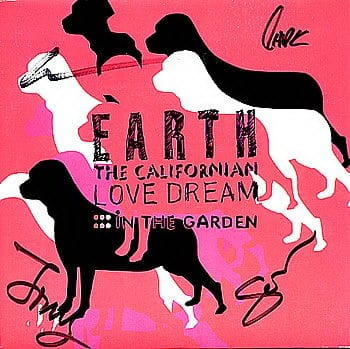 In The Garden by Earth The Californian Love Dream