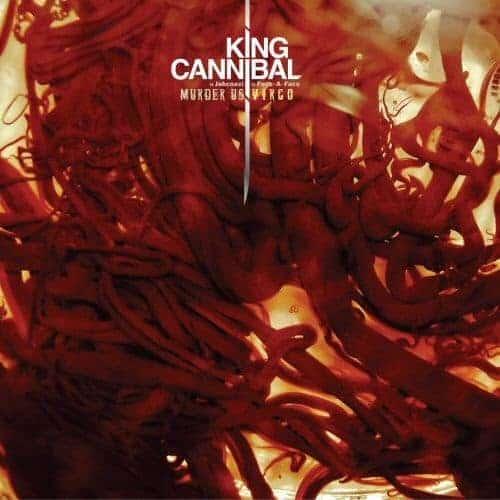 Virgo/Murder Us by King Cannibal