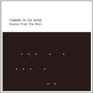 Sounds From The Moon by Fingers In The Noise