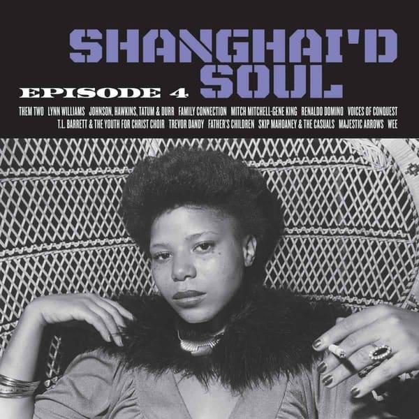Shanghai'd Soul by Various