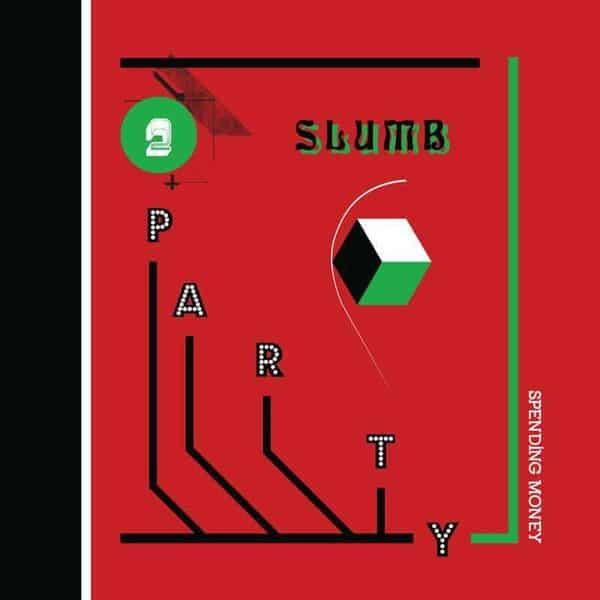Spending Money by Slumb Party