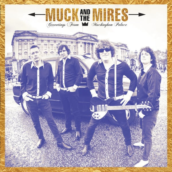 Greetings from Muckingham Palace by Muck and the Mires