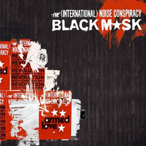 Black Mask by The International Noise Conspiracy