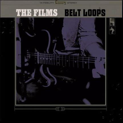 Belt Loops by The Films