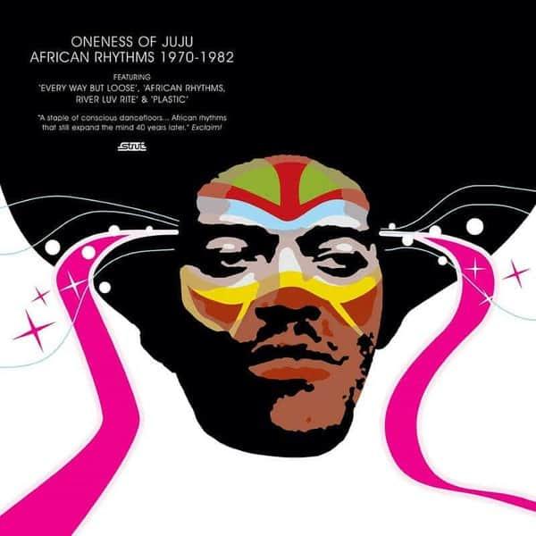 African Rhythms 1970-1982 by Oneness of Juju