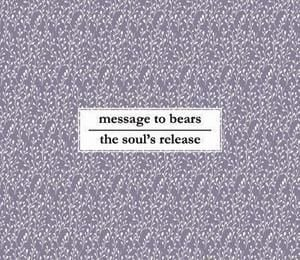 Split by Message to Bears/The Soul's Release
