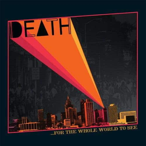 ... For The Whole World To See by Death