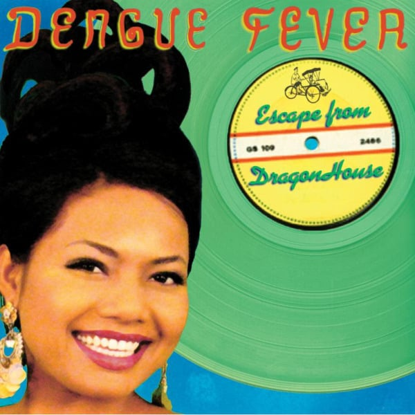 Escape From Dragon House by Dengue Fever