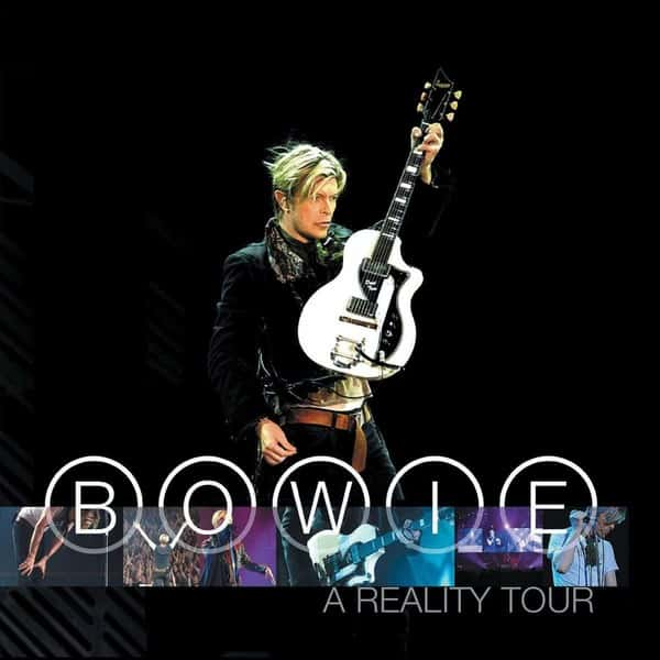 A Reality Tour -  Live by David Bowie
