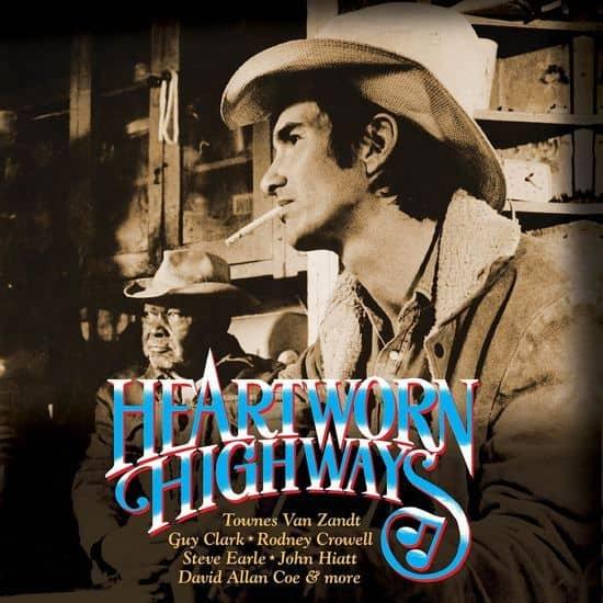 Heartworn Highways – Original Soundtrack by Various