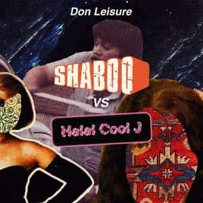 Shaboo vs. Halal Cool J by Don Leisure