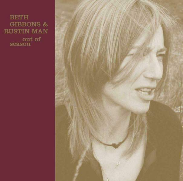 Out Of Season by Beth Gibbons & Rustin Man